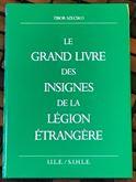 Grand Livre Insignes Légion Étrangère Szeckso
